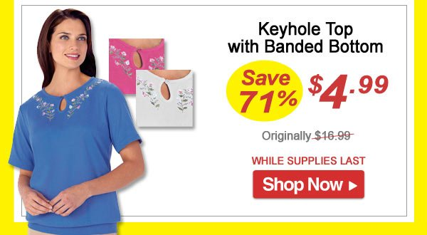 Emb Top With Keyhole - Save 71% - Now Only $4.99 Limited Time Offer