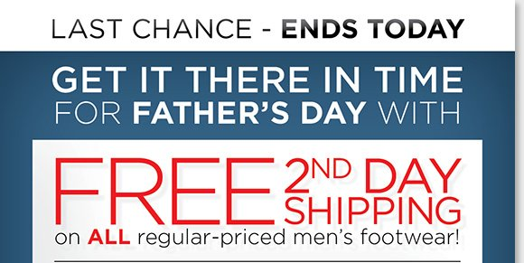 Today's the LAST CHANCE to get great gifts in time for Father's Day! Enjoy FREE 2nd Day Shipping on ALL regular-priced footwear for men! Shop styles he'll love from ABEO, ECCO, Thad Stuart and more of his favorite brands. Find the best selection online and in-stores at The Walking Company.