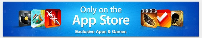 Only on the App Store