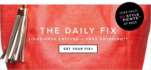 The Daily Fix - 1-Day-Only Pricing + Free Shipping**    Get Your Fix