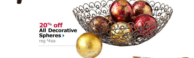 20% off All Decorative Spheres