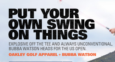 THINK BUBBA WATSON PREPARED FOR THE US OPEN JUST LIKE EVERYONE ELSE? THINK AGAIN.
