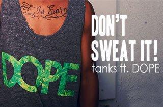 Tanks ft. Dope