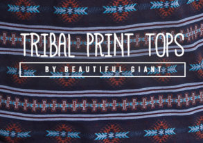 Shop Beautiful Giant Tribal-Print Tops