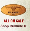 All Bullhide Hats on Sale