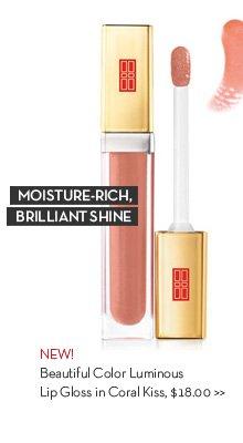 MOISTURE-RICH, BRILLIANT SHINE. NEW! Beautiful Color Luminous Lip Gloss in Coral Kiss, 18.00.