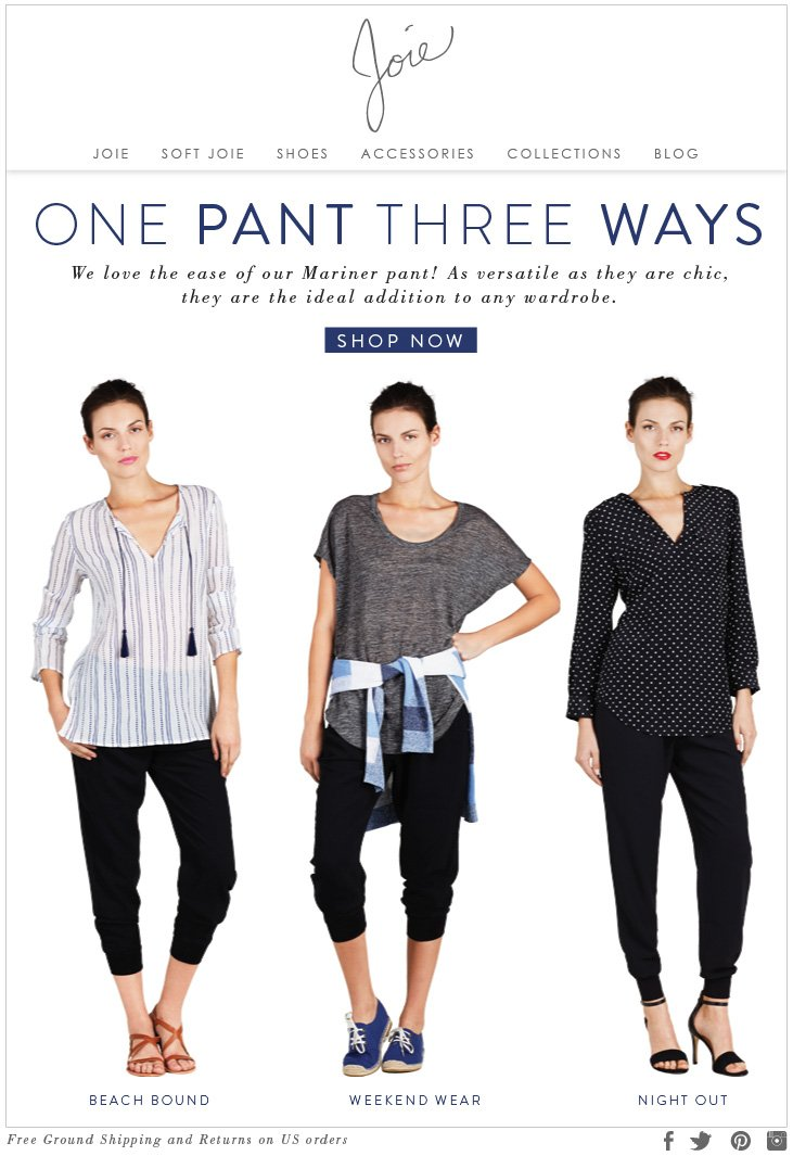 ONE PANT THREE WAYS We love the ease of our Mariner pant! As versatile as they are chic, they are the ideal addition to any wardrobe. SHOP NOW