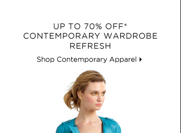 Up To 70% Off* Contemporary Wardrobe Refresh