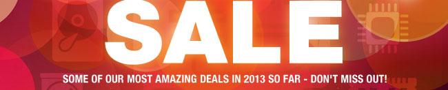 Some of our MOST AMAZING DEALS in 2013 so far - don't miss out!