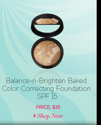 Balance-n-Brighten Baked Color Correcting Foundation SPF 15 - Price: $35