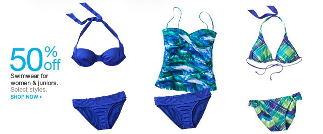 50% off Swimwear for women & juniors. Select styles. Shop now