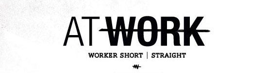 At Work - Worker Short
