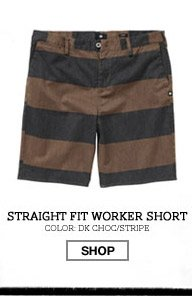 Straight Fit Worker Short - Color: DK Choc/Stripe - Shop