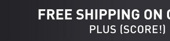 FREE SHIPPING IN ORDERS OVER $49**. PLUS (SCORE!) FREE RETURNS
