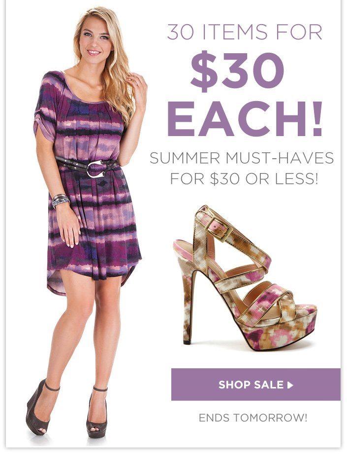30 Items for $30 Each! Summer Must-Haves for $30 or LESS. Ends Tomorrow