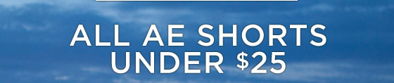 All AE Shorts Under $25