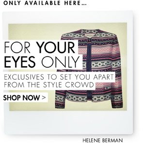 FOR YOUR EYES ONLY - THE OUTNET EXCLUSIVES