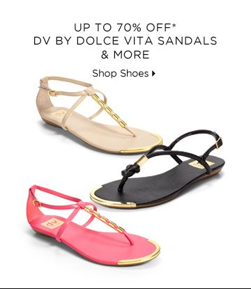 Up To 70% Off* DV By Dolce Vita Sandals & More