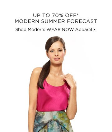 Up To 70% Off* Modern Summer Forecast