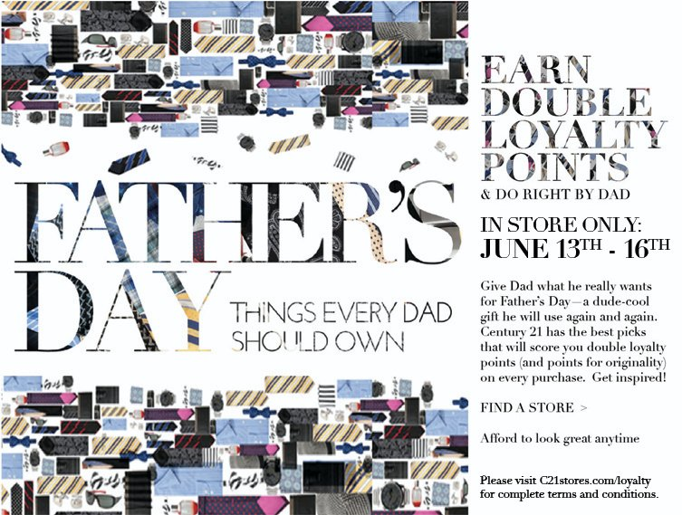 Give Dad what he really wants for Father's Day - a dude-cool gift he will use again and again. Century 21 has the best picks that will score you double loyalty points and points for originality on every purchase.  Get inpired