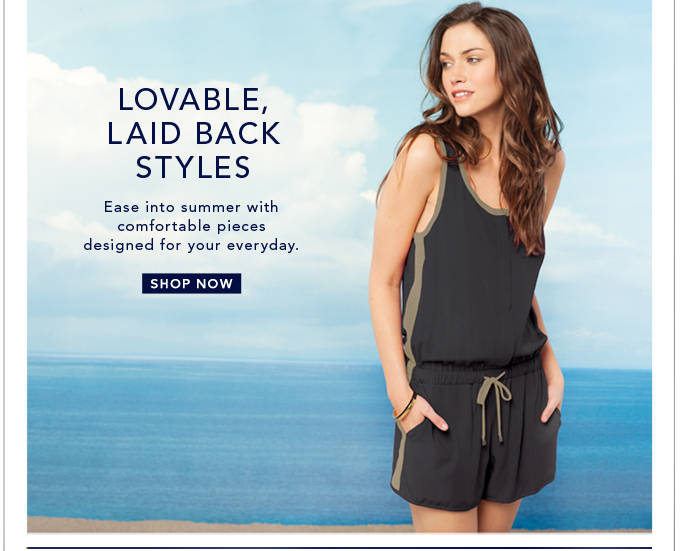 Lovable, Laid Back Styles