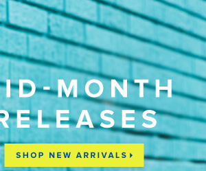 Mid-Month Releases Are Here & Just in Time for Summer - - Shop New Arrivals