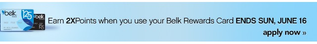 Earn 2XPoints when you use your Belk Rewards Card. Ends Sun, Jun 16. Apply now.