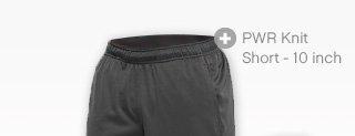 PWR Knit Short – 10 inch