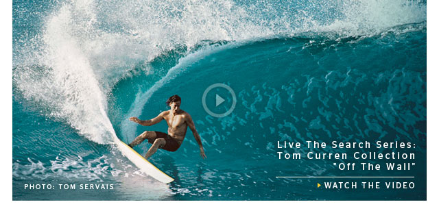 Live The Search Series: Tom Curren Collection Off The Wall