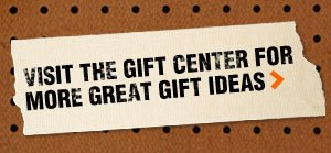 Visit the Gift Center for More Great Gift Ideas
