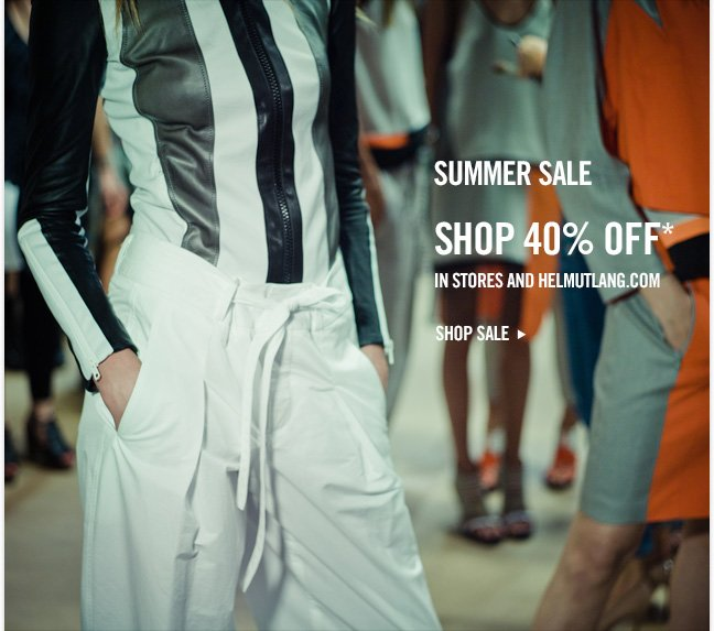 summer sale - shop 40% off* in stores and helmutlang.com
