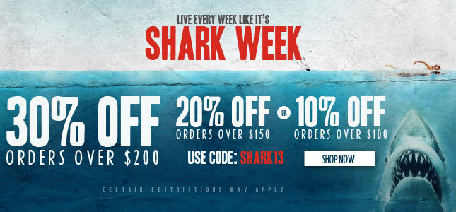 Use Code: SHARK13 for 30% Off orders over $200