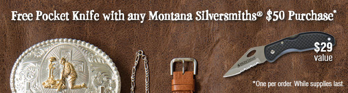 While Supplies Last - Free Pocket Knife with any Montana Silversmiths $50 Purchase*