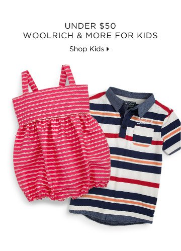 Under $50 Woolrich & More For Kids