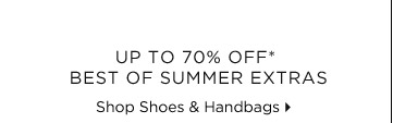 Up To 70% Off* Best Of Summer Extras
