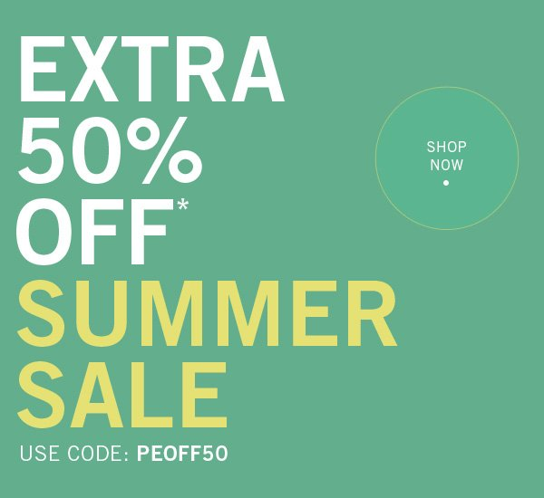 SALE is Heating Up! Take an EXTRA 50% Off