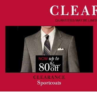 Clearance Sportcoats - Now up to 80* Off*