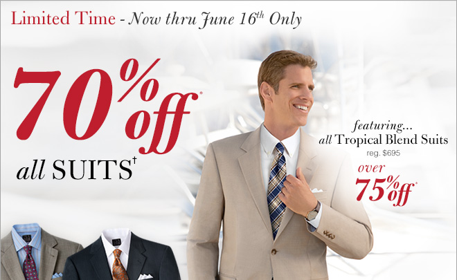70% Off* All Suits†