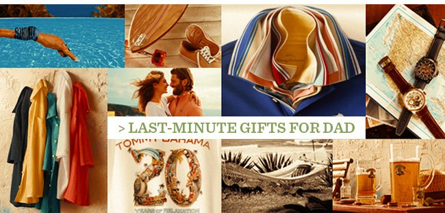 Last-Minute Gifts For Dad