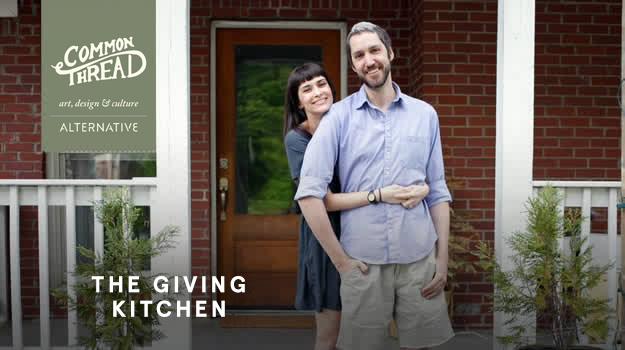 Common Thread: The Giving Kitchen