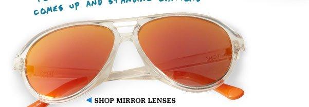 Shop Mirror Lenses