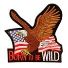 Born To Be Wild Eagle Medium Size Patch