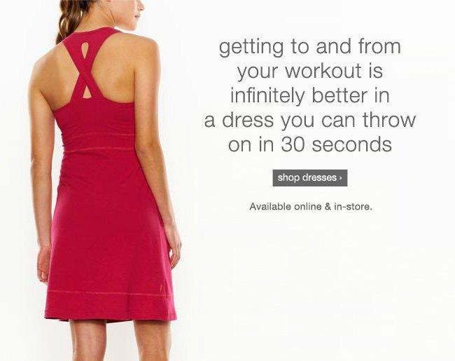 Explore dresses. shop now >