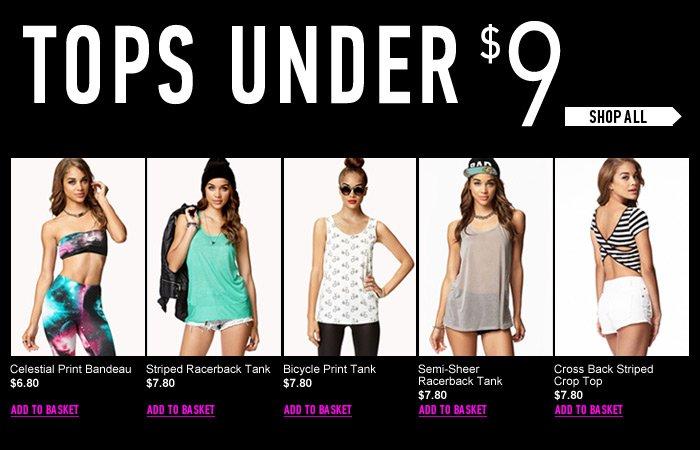 Tops Under $9 - Shop Now