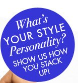 WHAT'S YOUR STYLE PERSONALITY?