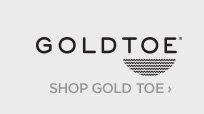 GOLDTOE. SHOP GOLDTOE ›