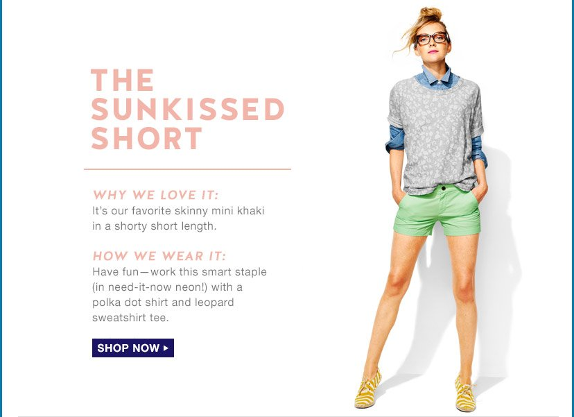THE SUNKISSED SHORT | SHOP NOW
