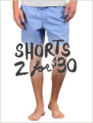 Shorts 2 for $30!