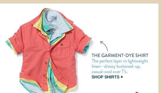 THE GARMENT-DYE SHIRTS | SHOP SHIRTS