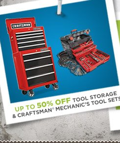Up to 50% OFF Tool Storage & Craftsman® Mechanic's Tool Sets